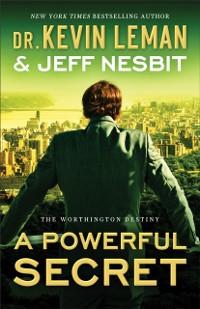 Cover Powerful Secret (The Worthington Destiny Book #2)