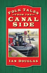 Cover Folk Tales from the Canal Side