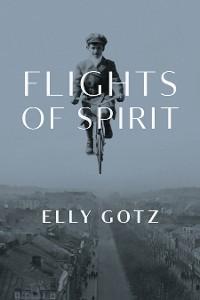 Cover Flights of Spirit