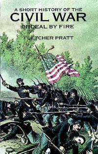 Cover A Short History of the Civil War