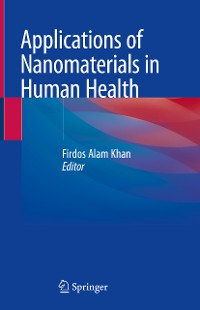 Cover Applications of Nanomaterials in Human Health