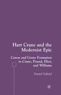 Cover Hart Crane and the Modernist Epic