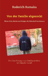 Cover Von der Familie abgezockt