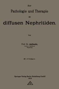 Cover Zur Pathologie und Therapie der diffusen Nephritiden