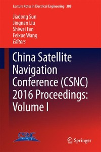 Cover China Satellite Navigation Conference (CSNC) 2016 Proceedings: Volume I