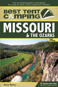 Cover Best Tent Camping: Missouri and the Ozarks