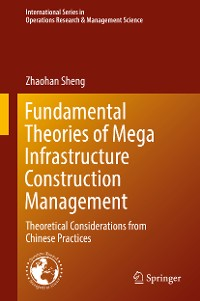 Cover Fundamental Theories of Mega Infrastructure Construction Management