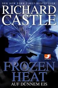 Cover Castle 4: Frozen Heat - Auf dünnem Eis