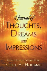 Cover A Journal of Thoughts, Dreams and Impressions