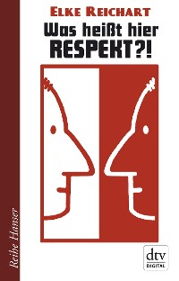 Cover Was heißt hier Respekt!?
