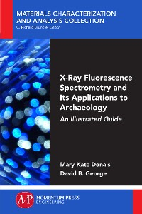 Cover X-Ray Fluorescence Spectrometry and Its Applications to Archaeology