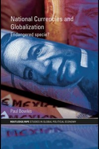 Cover National Currencies and Globalization