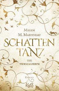 Cover Die Tiermagierin – Schattentanz
