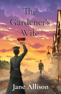 Cover The Gardener's Wife