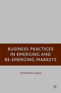 Cover Business Practices in Emerging and Re-Emerging Markets