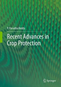 Cover Recent advances in crop protection
