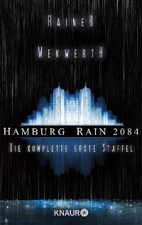 Cover Hamburg Rain 2084. Die komplette erste Staffel