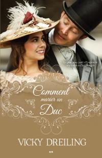 Cover Comment marier un Duc
