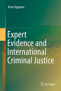 Cover Expert Evidence and International Criminal Justice