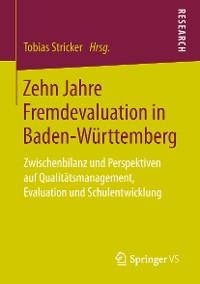 Cover Zehn Jahre Fremdevaluation in Baden‐Württemberg