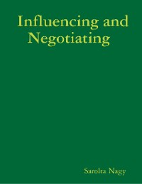 Cover Influencing and Negotiating