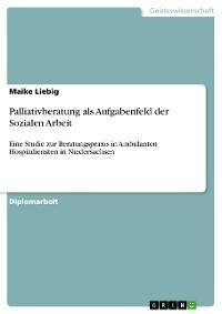 Cover Palliativberatung als Aufgabenfeld der Sozialen Arbeit
