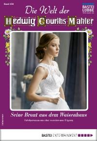 Cover Die Welt der Hedwig Courths-Mahler 458 - Liebesroman