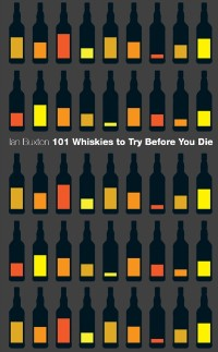 Cover 101 Whiskies to Try Before You Die (Revised & Updated)