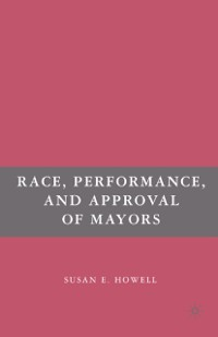 Cover Race, Performance, and Approval of Mayors