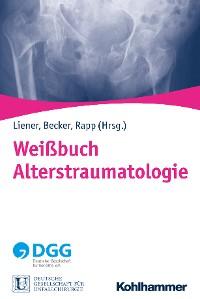 Cover Weißbuch Alterstraumatologie