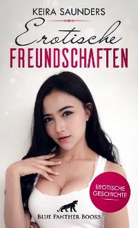 Cover Erotische Freundschaften | Erotische Geschichte