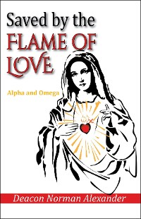 Cover Saved by the Flame of Love