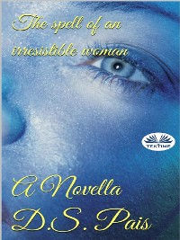 Cover El Hechizo De Una Mujer Irresistible