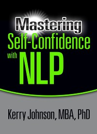 Cover Mastering Self-Confidence with NLP