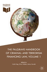 Cover The Palgrave Handbook of Criminal and Terrorism Financing Law