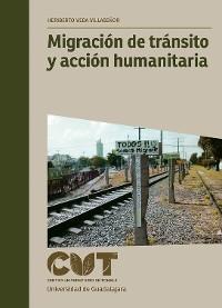 Cover Migración de tránsito y acción humanitaria