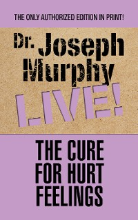 Cover The Cure for Hurt Feelings