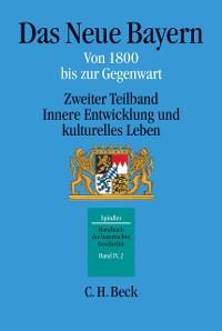 Cover Handbuch der bayerischen Geschichte Bd. IV,2: Das Neue Bayern