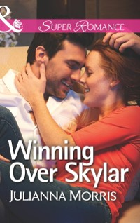 Cover Winning Over Skylar (Mills & Boon Superromance) (Those Hollister Boys, Book 1)