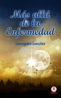 Cover Más allá de la enfermedad