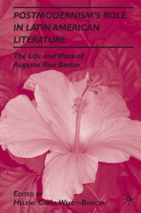 Cover Postmodernism's Role in Latin American Literature