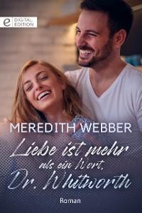 Cover Liebe ist mehr als ein Wort, Dr. Whitworth