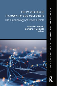 Cover Fifty Years of Causes of Delinquency, Volume 25