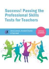 Cover Success! Passing the Professional Skills Tests for Teachers