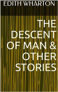 Cover The Descent of Man & Other Stories
