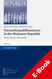 Cover Vernunftrepublikanismus in der Weimarer Republik