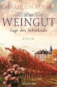 Cover Das Weingut. Tage des Schicksals