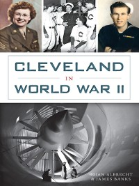Cover Cleveland in World War II