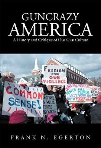 Cover Guncrazy America