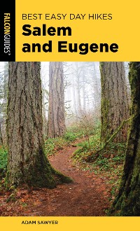 Cover Best Easy Day Hikes Salem and Eugene